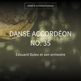 Danse accordéon no. 35