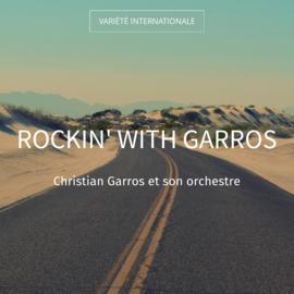 Rockin' with Garros