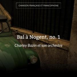 Bal à Nogent, no. 1