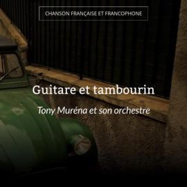 Guitare et tambourin