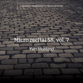 Micro récital 58, vol. 7