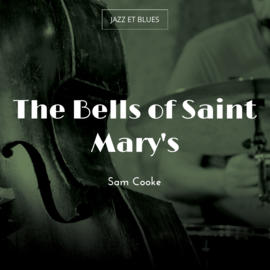The Bells of Saint Mary's