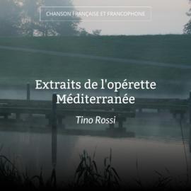 Extraits de l'opérette Méditerranée