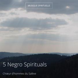 5 Negro Spirituals