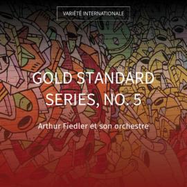 Gold Standard Series, No. 5