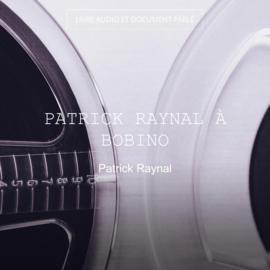 Patrick Raynal à Bobino