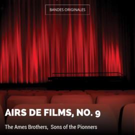 Airs de films, no. 9