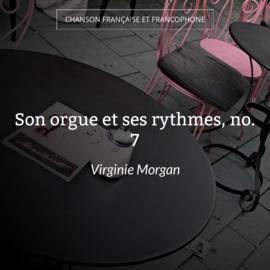 Son orgue et ses rythmes, no. 7