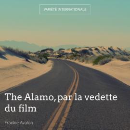 The Alamo, par la vedette du film