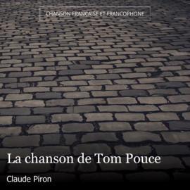 La chanson de Tom Pouce