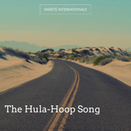 The Hula-Hoop Song