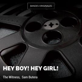 Hey Boy! Hey Girl!
