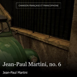 Jean-Paul Martini, no. 6