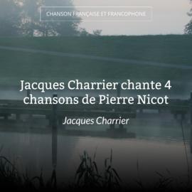 Jacques Charrier chante 4 chansons de Pierre Nicot