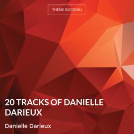 20 Tracks of Danielle Darieux