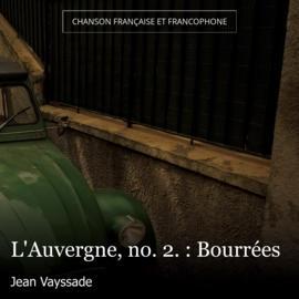 L'Auvergne, no. 2. : Bourrées