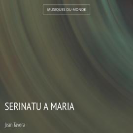 Serinatu A Maria