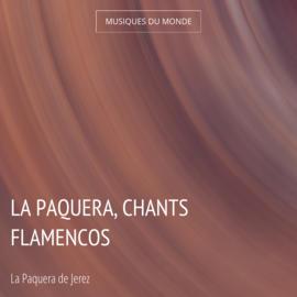 La Paquera, chants flamencos