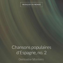 Chansons populaires d'Espagne, no. 2