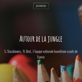 Autour de la jungle