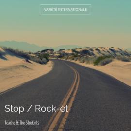 Stop / Rock-et