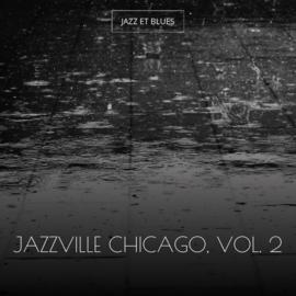 Jazzville Chicago, Vol. 2