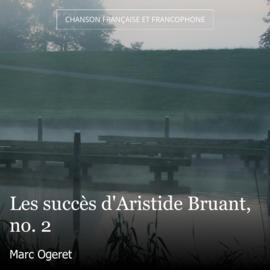 Les succès d'Aristide Bruant, no. 2