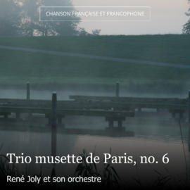 Trio musette de Paris, no. 6