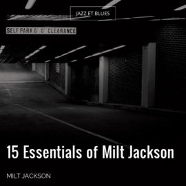 15 Essentials of Milt Jackson