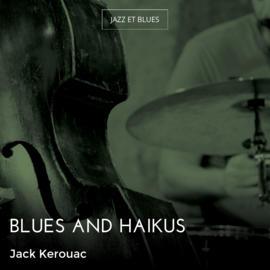 Blues and Haikus