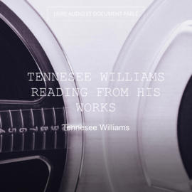 Tennesee Williams Reading from His Works