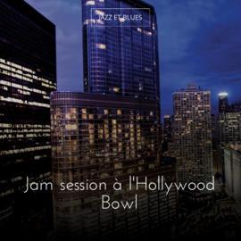 Jam session à l'Hollywood Bowl