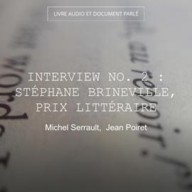 Interview no. 2 : Stéphane Brineville, prix littéraire
