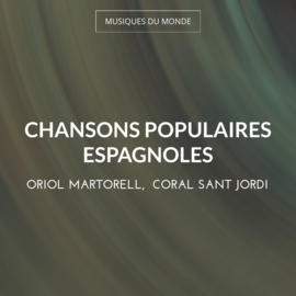 Chansons populaires Espagnoles