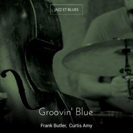 Groovin' Blue