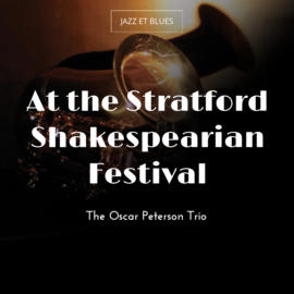 At the Stratford Shakespearian Festival