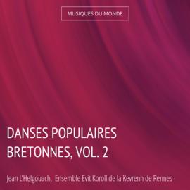 Danses populaires bretonnes, vol. 2