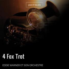 4 Fox Trot