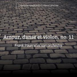 Amour, danse et violon, no. 11