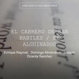 El Cabrero de San Babiles / El Alguinados