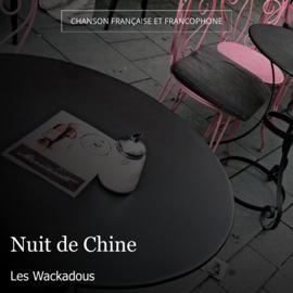 Nuit de Chine