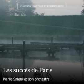 Les succès de Paris