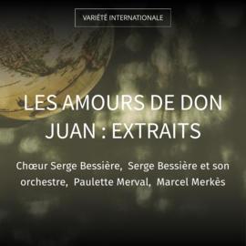 Les Amours de Don Juan : Extraits