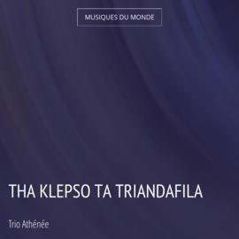 Tha Klepso Ta Triandafila