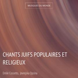 Chants juifs populaires et religieux