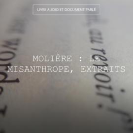 Molière : Le misanthrope, extraits