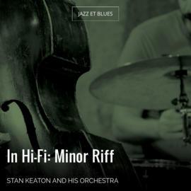 In Hi-Fi: Minor Riff