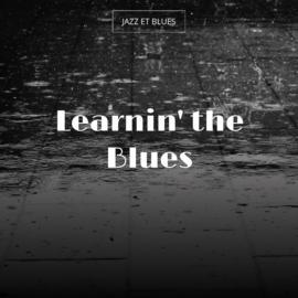 Learnin' the Blues