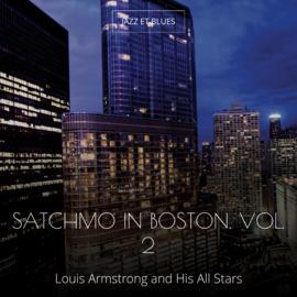 Satchmo in Boston. Vol. 2