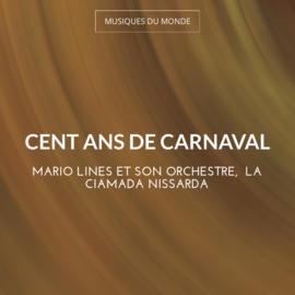 Cent ans de carnaval